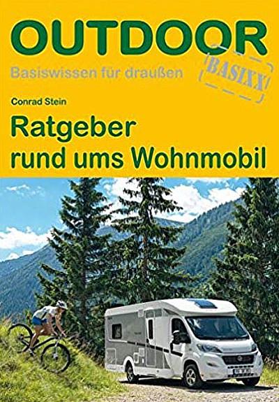 Wohnmobil Fachbücher - Outdoor - Ratgeber rund ums Wohnmobil