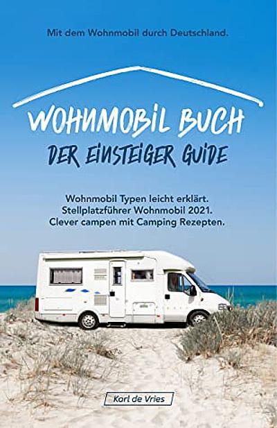 Wohnmobil-Buch-Einsteiger-Guide