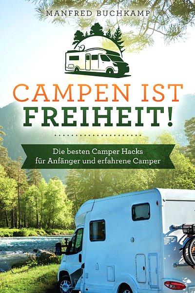 Wohnmobil-Buch-Campen-ist-Freiheit