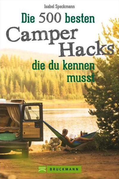 Die 500 besten Camper Hacks
